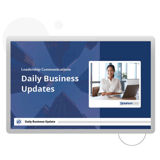 Daily business update on digital signage