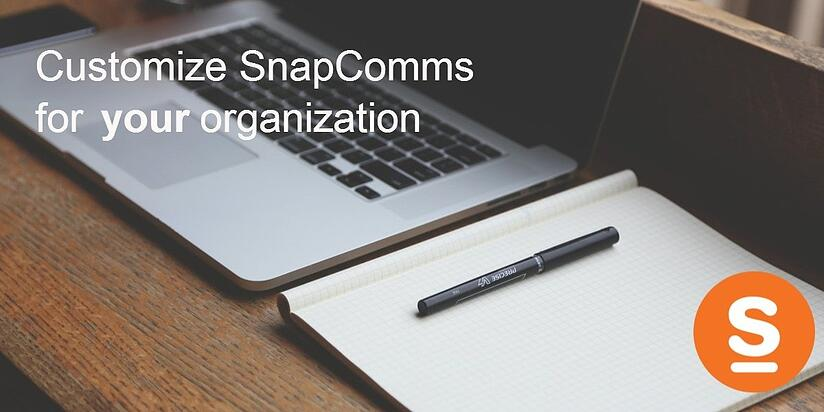 customize-snapcomms-for-your-organization.jpg