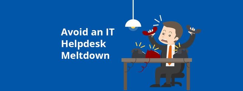 it-helpdesk-meltdown