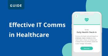 Effective healthcare IT communication