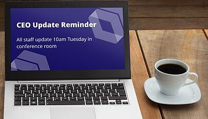 ceo reminder screensaver on laptop