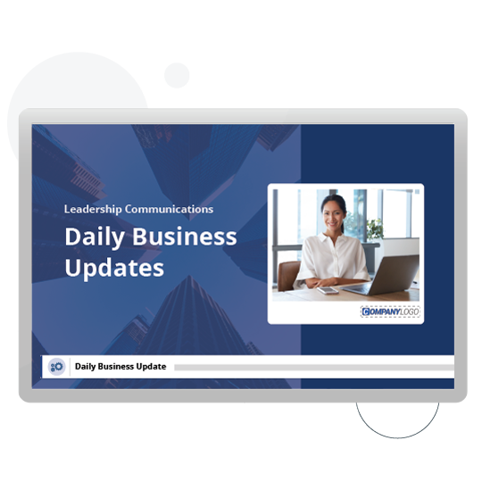 Daily business update digital signage