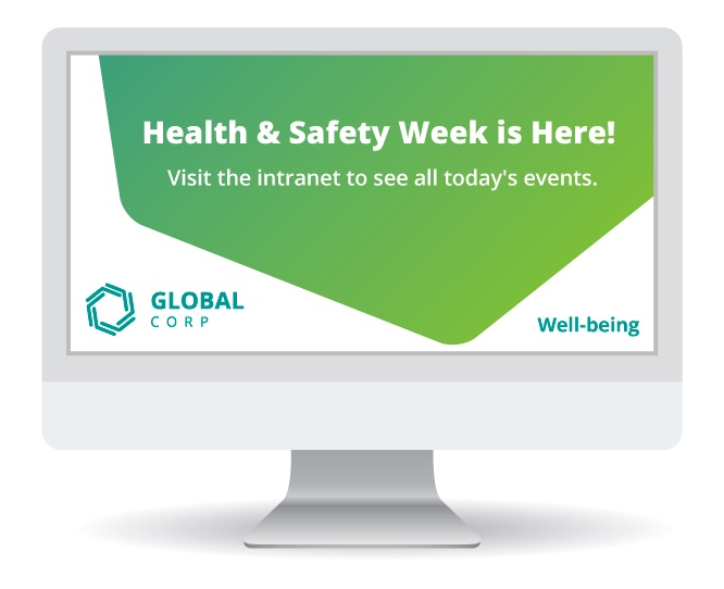 Corporate Screensaver showing Health and Safety Week